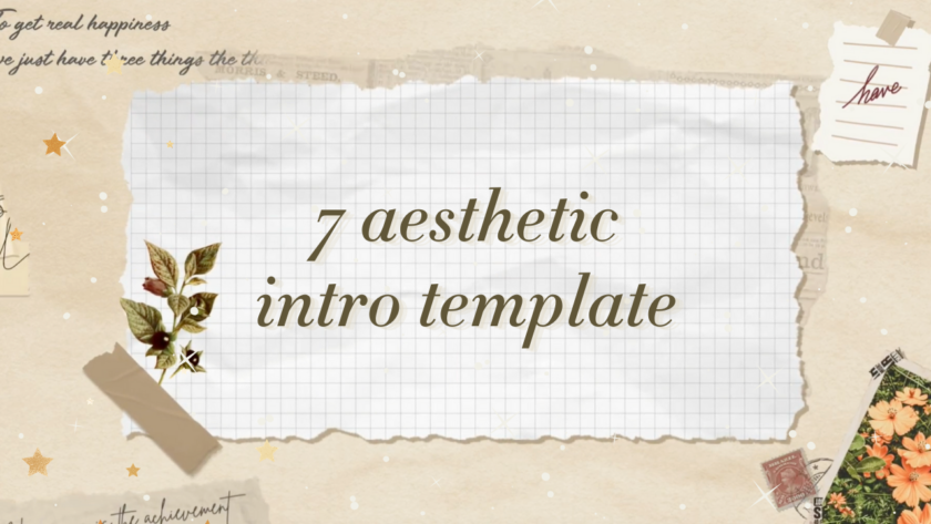 7 Best Aesthetic Intro Templates No Text