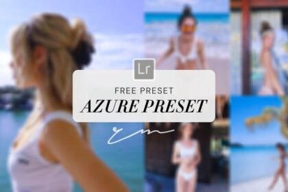 Free Azure Lightroom Preset reinamariepresets