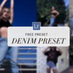 Denim Lightroom Preset Free