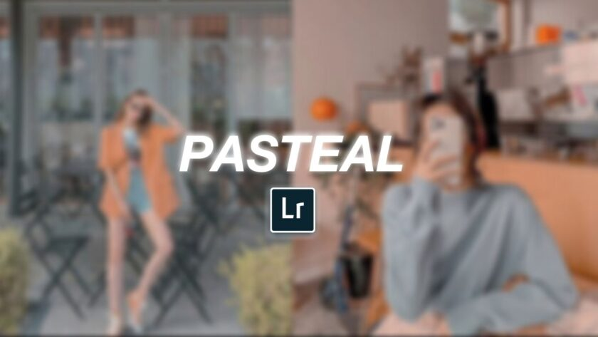 Pasteal Lightroom preset free download