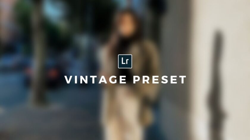 Vintage Lightroom Preset Free Download